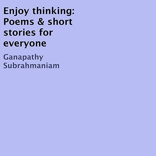 Enjoy Thinking Audiobook By Ganapathy Subrahmaniam cover art