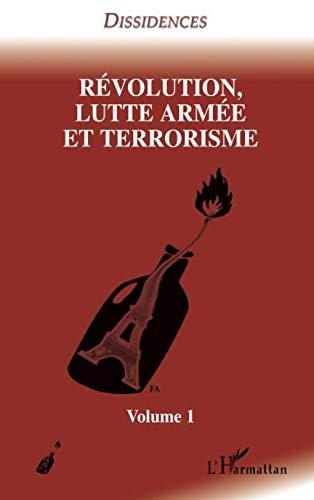 Révolution, lutte armée et terrorisme