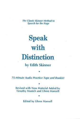 Speak with Distinction: The Classic Skinner Method to...
