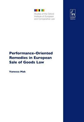 Performance-Oriented Remedies in European Sale of Goods Law: 10