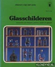 Glasschilderen: versieren van flessen, potten, vazen, glazen en nog veel meer