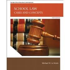 School Law: Cases and Concepts (Allyn & Bacon Educational Leadership) 10th (tenth) edition