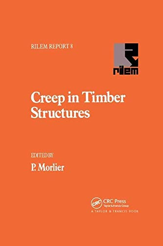 Creep in Timber Structures (Rilem Reports)