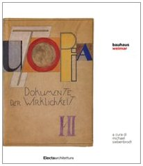 Bauhaus Weimar. Ediz. illustrata