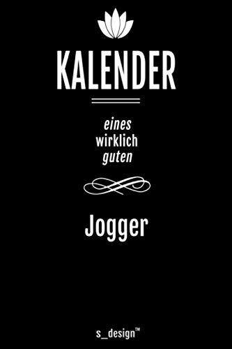Kalender für Jogger / Joggerin: Immerwährender Kalender / 365 Tage Tagebuch / Journal [3 Tage pro Seite] für Notizen, Planung / Planungen / Planer, Erinnerungen, Sprüche