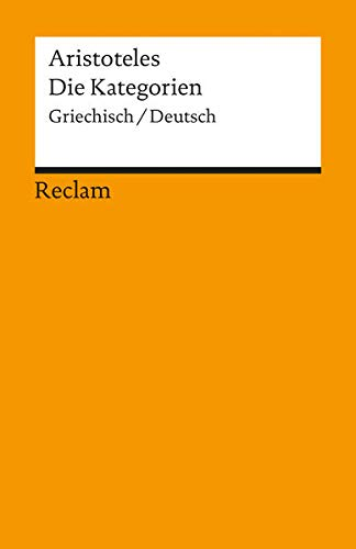 Die Kategorien: Griech. /Dt. (Reclams Universal-Bibliothek)