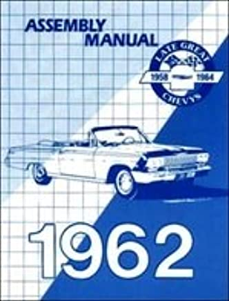 1962 chevrolet assembly manual - impala biscayne bel air chevy 62 (with  decal) paperback – unabridged, 2015
