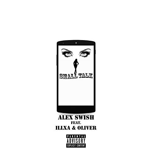 alex swish feat. Illxa & Oli J
