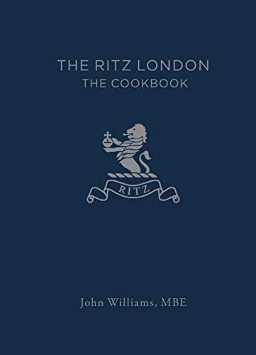 The Ritz London: The Cookbook (English Edition)