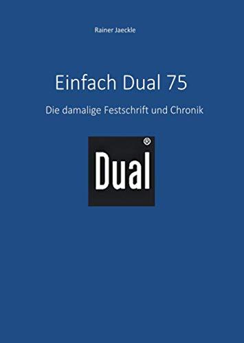 Einfach Dual 75: Die damalige...