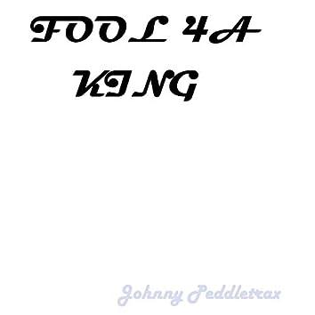 Fool 4a King