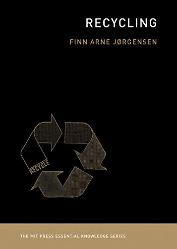 Recycling The MIT Press Essential Knowledge series
