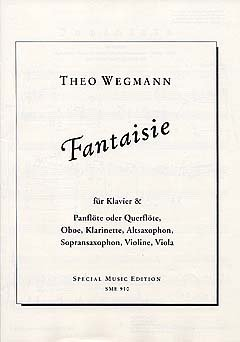 FANTAISIE - gearrangeerd voor dwarsfluit - (panflöte/Oboe/Klarinette/Alt-Saxofoon/Sopraan-saxofoon/viool/viola) - Piano [Noten/Sheetmusic] Componis: WEGMANN THEO