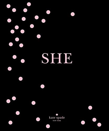kate spade new york: SHE: muses, visionaries and madcap heroines