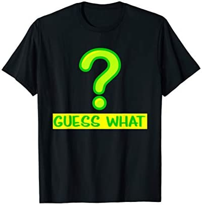 Question Mark T Shirt Guess What T Shirt product image