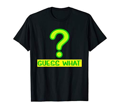 Question Mark T-Shirt Guess What T-Shirt