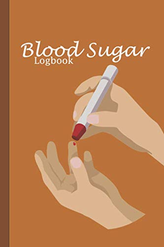 Blood Sugar Logbook: Diabetes tracker Notebook , Pressur Log Book ,Daily Recording & Tracking - Journal NoteBook Diabetes, Blood Sugar ,tini Log Book, ... Pressue , Portable size 6x9 Inch - 120 Pages