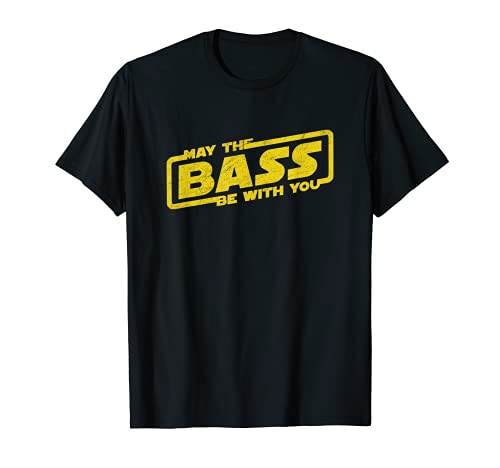 May The Bass Be With You - Electro Musik - Bass Spieler T-Shirt