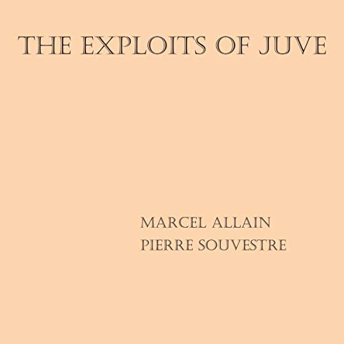 The Exploits of Juve cover art