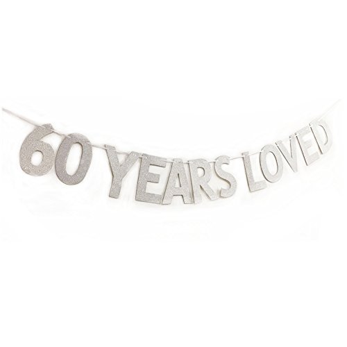 MAGQOO Glitter 60 Years Loved Banner 60th Birthday Wedding Anniversary Party Decorations Photo Props (Silver)