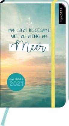 Man sitzt insgesamt viel zu wenig am Meer - Kalenderbuch A6 - Kalender 2021 - arsEdition-Verlag - Taschenkalender mit Verschlussgummi und Lesebändchen - Eine Woche auf zwei Seiten - 9,2 cm x 14,7 cm