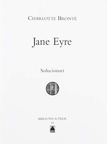 Solucionari. Charlotte Brontë: Jane Eyre. Biblioteca Teide (Biblioteca Teide (catalan))