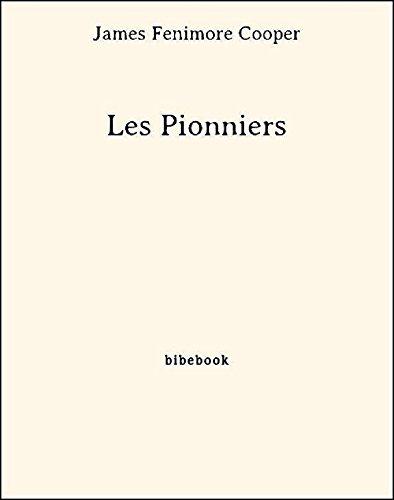 Couverture du livre Les Pionniers