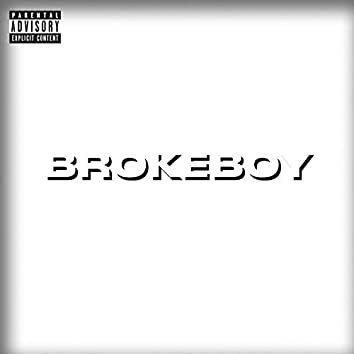 BROKEBOY (feat. 4Teen) [prod. by 4EVER BEATS]