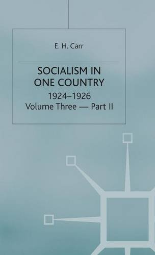 A History of Soviet Russia: 3 Socialism in One Country, 1924-1926: Volume 3: Part 2 (V.3 Pt.3)