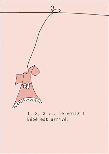 Leuke Franse geboorteweergave met roze jurken: 1, 2, 3 ... le voilà ! Bébé est arrivé. • Ook voor direct verzenden met uw persoonlijke tekst als inlegger. • Mooie welkom wenskaart voor de geboorte van je kind met envelop