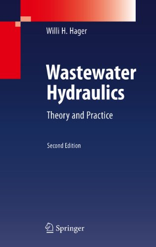 Wastewater Hydraulics: Theory and Practice (English Edition)