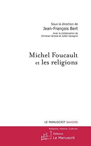 Michel Foucault et les religions (French Edition)