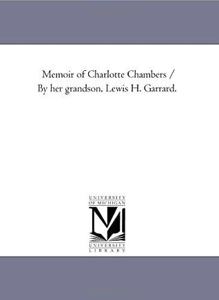 Memoir of Charlotte Chambers