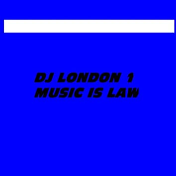 Music Is Law