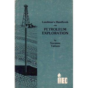 Paperback LANDMAN'S HANDBOOK ON PETROLEUM EXPLORATION Book