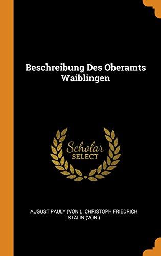 Beschreibung Des Oberamts Waiblingen