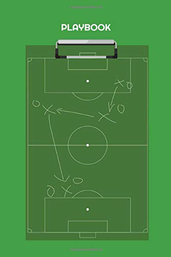 Soccer Coach Tactic Board Playbook: Tactics Coaches Notebook for Football Soccer Basketball Hockey Baseball Volleyball & Lacrosse