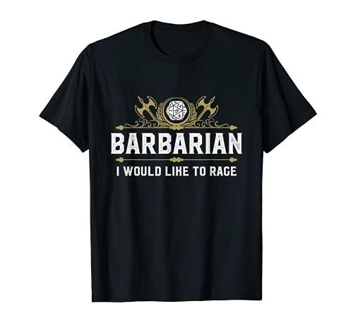 Barbarian I would like to Rage D20 Jeu de rôle amusant T-Shirt