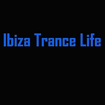 Ibiza Trance Life