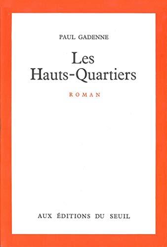 Les Hauts-Quartiers (Cadre Rouge) (French Edition)