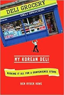 My Korean Deli 1st (first) edition Text Only