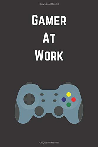 Gamer At Work Notebook: Blank Lined 6
