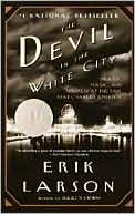 The Devil In The White City: Murder, Magic, And Madness At The Fair That Changed America (books, New)