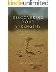Discovering Your Strengths: A Practical Guide