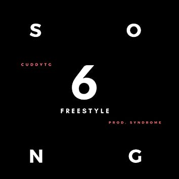 6 Song Freestyle