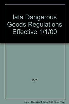 Hardcover Iata Dangerous Goods Regulations Effective 1/1/00 Book