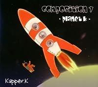 CONPOSITION 1~PLANET K~