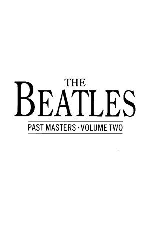 The Beatles Past Masters: Vol. 2