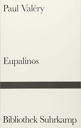 Eupalinos oder Der Architekt (Bibliothek Suhrkamp)