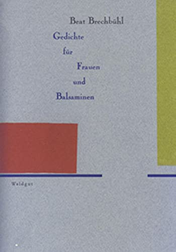 Gedichte für Frauen und Balsaminen...